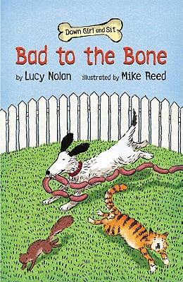 Bad to the Bone By Nolan, Lucy/ Reed, Mike (ILT)