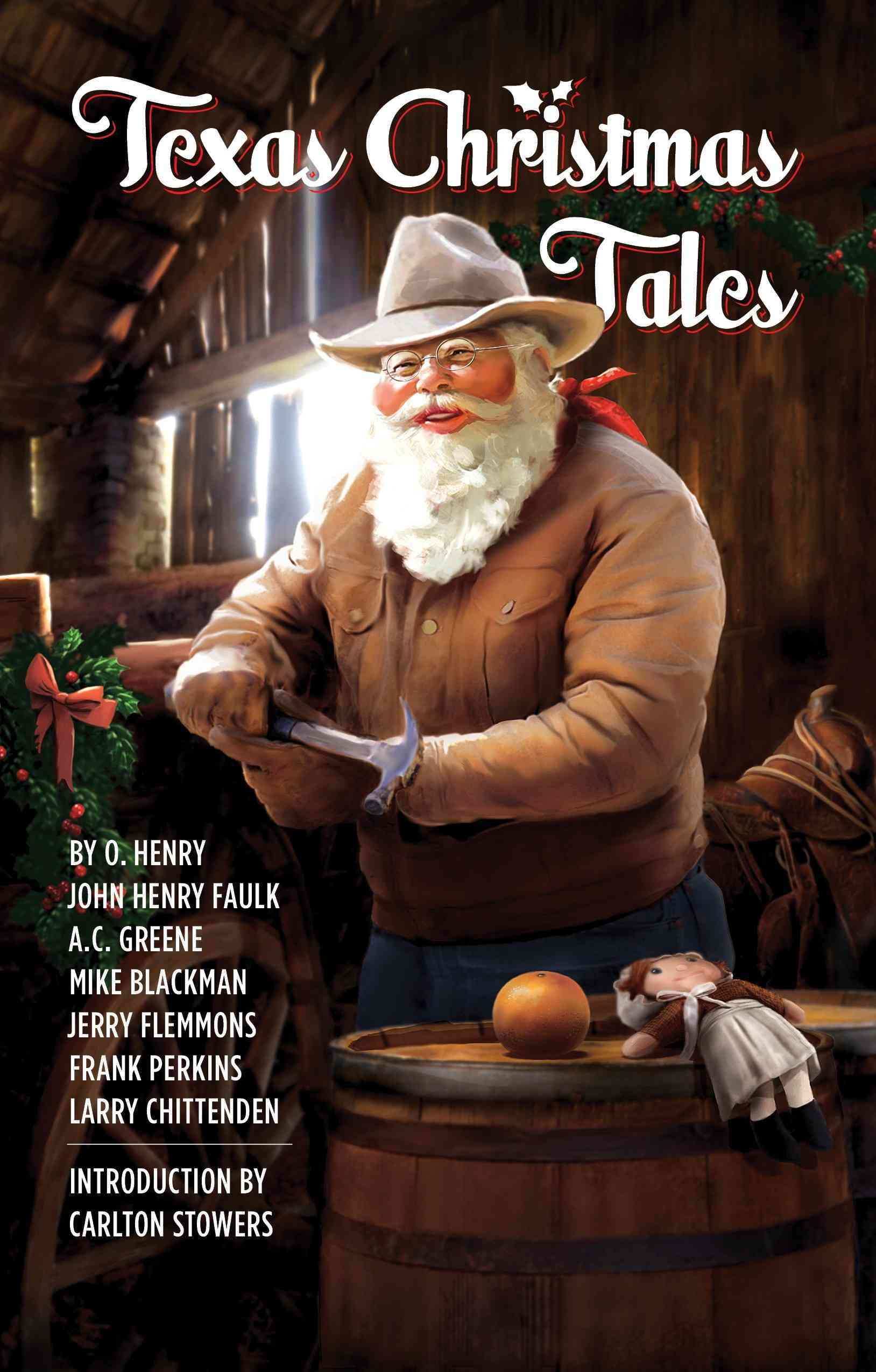 Texas Christmas Tales By Henry, O./ Faulk, John Henry/ Greene, A. C.